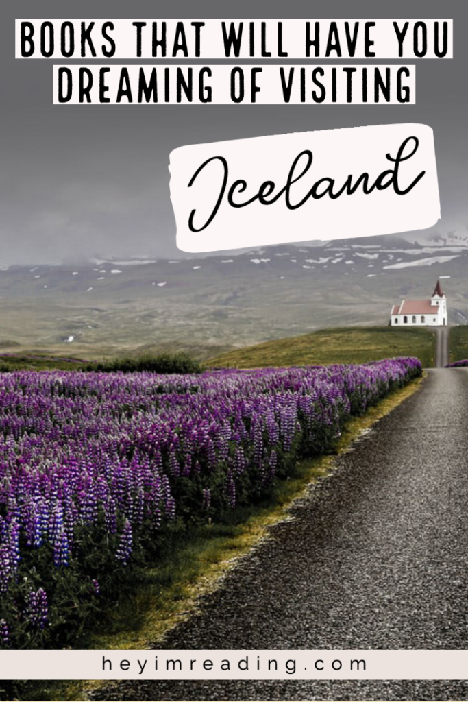 These books set in Iceland are perfect to read before going. These books about Iceland will inspire you to visit someday. Books about Iceland | Iceland books | Iceland noir | Iceland thrillers | Books set in Iceland | novels set in Iceland | Iceland travel books | Iceland books to read